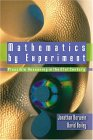 BAILEY, BORWEIN: Mathematics by Experiment: Plausible Reasoning in the 21st Century