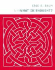 BAUM: What Is Thought?