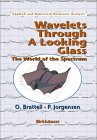 BRATTELI, JORGENSEN: Wavelets Through a Looking Glass : The World of the Spectrum
