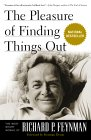 FEYNMAN: The Pleasure of Finding Things Out: The Best Short Works of Richard P. Feynman