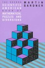 MARTIN GARDNER: The Second Scientific American Book of Mathematical Puzzles and Diversions