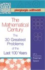 ODIFREDDI: The Mathematical Century: The 30 Greatest Problems of the Last 100 Years