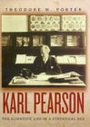 PORTER: Karl Pearson: The Scientific Life in a Statistical Age