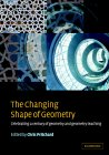 PRITCHARD (Editor): The Changing Shape of Geometry: Celebrating a Century of Geometry and Geometry Teaching