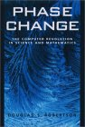ROBERTSON: Phase Change: The Computer Revolution in Science and Mathematics (Computer Sciences)