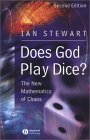 STEWART: Does God Play Dice: The New Mathematics of Chaos