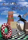 WATKINS: Across the Board: The Mathematics of Chessboard Problems