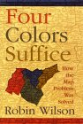 WILSON: Four Colors Suffice: How the Map Problem Was Solved